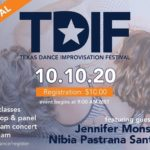 Flyer: TDIF 10.10.20 $10 registration - dance classes, workshop and panel, live stream concert and virtual jam ; featured guests Jennifer Monson and nibia pastrana santiago